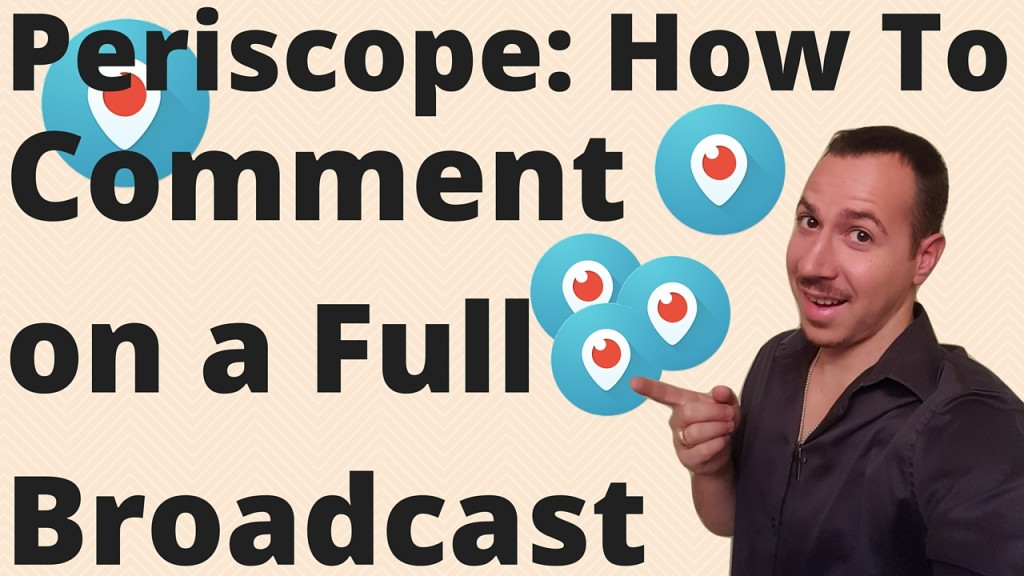 How-To-Comment-On-a-Full-Periscope-Broadcast